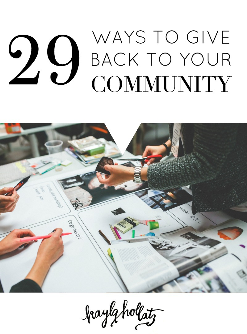 29 Ways to Give Back to Your Blog Community | Kayla Hollatz