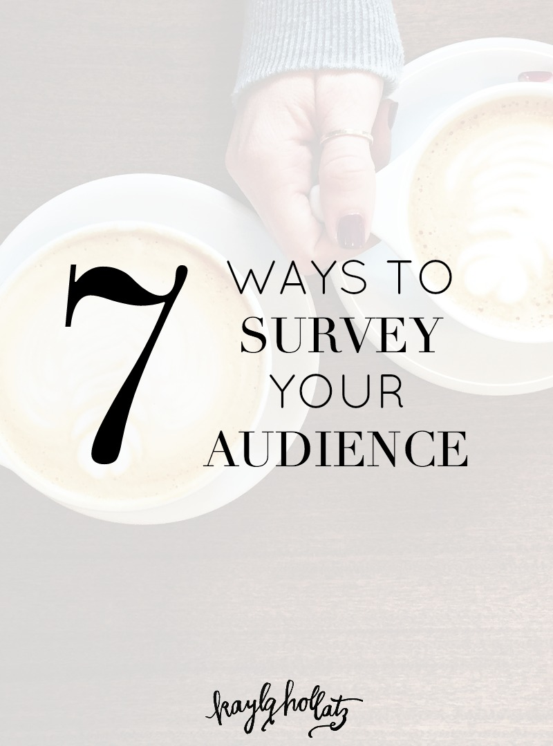 7 Ways to Survey Your Audience | Kayla Hollatz: Community Coach for Creatives