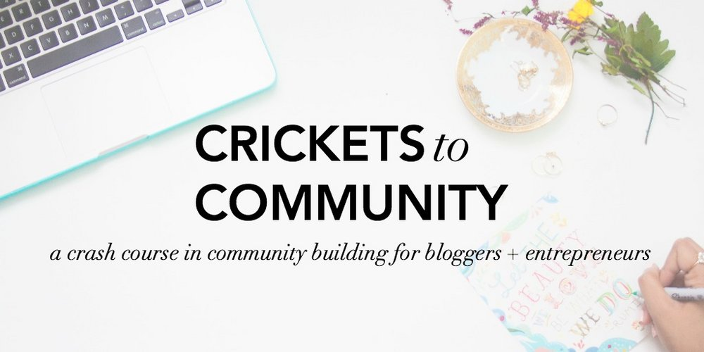 Crickets to Community