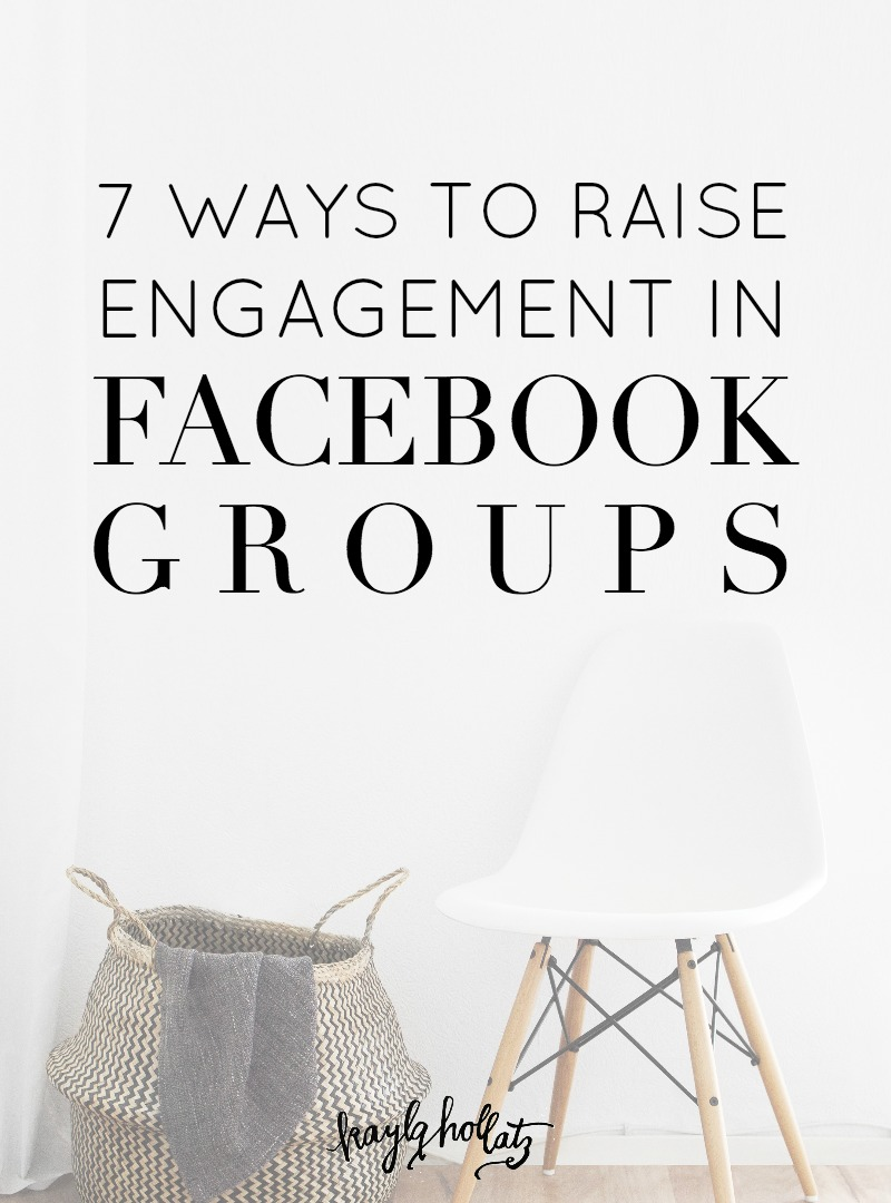 Have you started a Facebook group but aren't seeing much engagement? Here's how to increase your engagement through Facebook group challenges, live streams, and more! By Kayla Hollatz