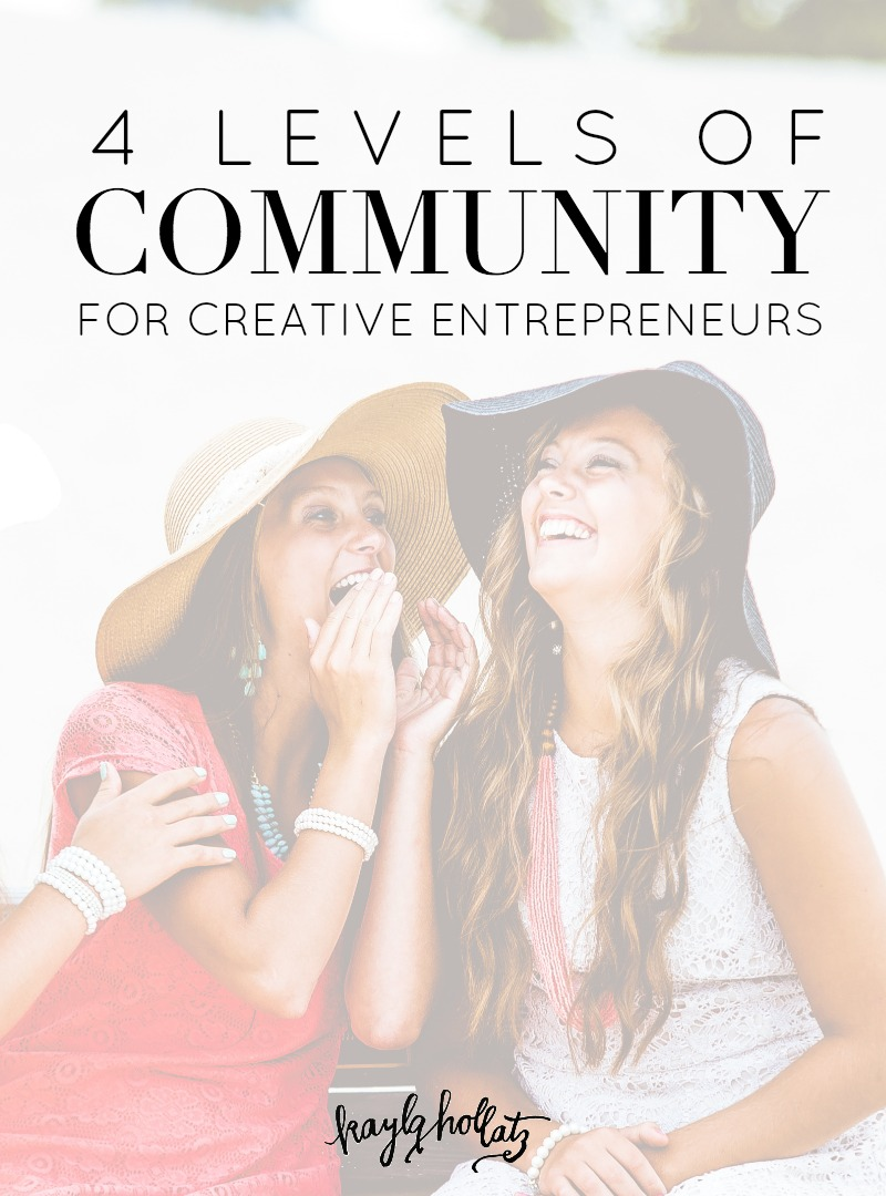 Community is SO important for bloggers and entrepreneurs. Understand the 4 levels of belonging for brand builders and business owners!