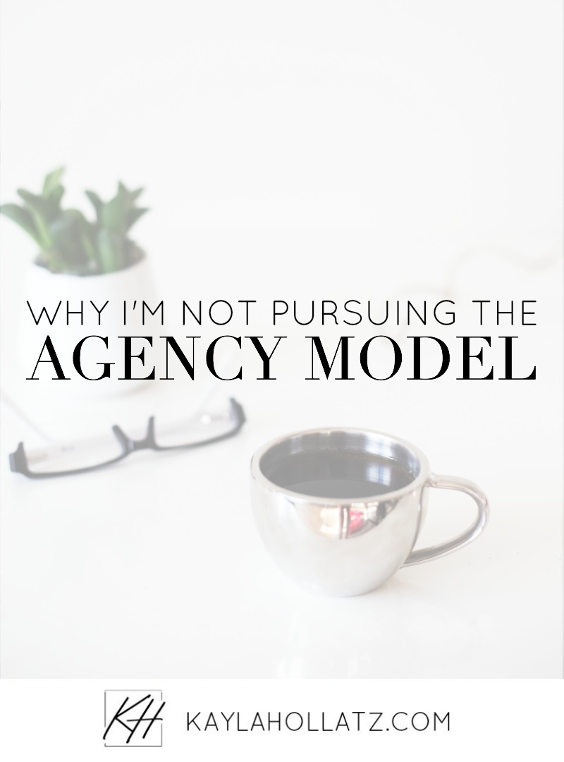 Why I'm Pursuing The Agency Business Model / Copywriting and Ghostwriting / Kayla Hollatz