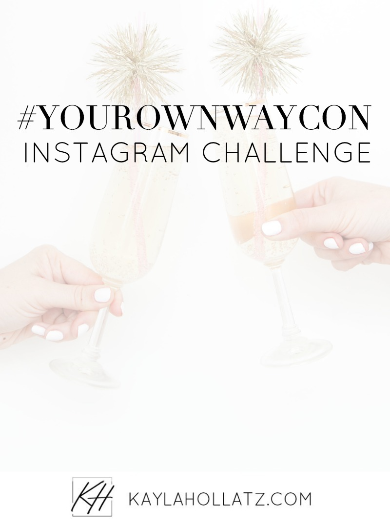 #yourownwaycon Instagram Challenge for Your Own Way Conference