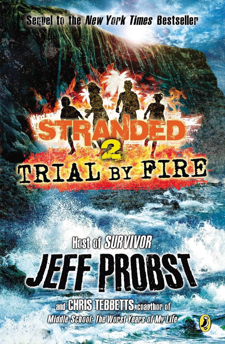 stranded trial by fire 9780142424254.jpg