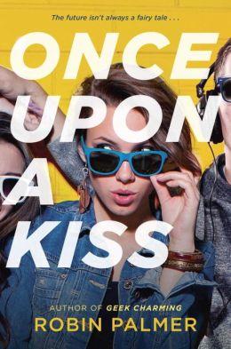 Once Upon a Kiss.JPG