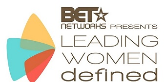 Restoration helped sponsor the BET Leading Women Defined summit.