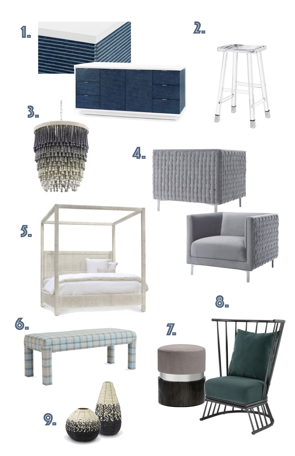 1. Cosmopolitan Buffet/Cabinet; Bungalow 5, 2. Reva Bar Stool; Interlude 3. Solano Pendant; Palecek 4. Sal Woven Chair; TovFurniture 5. Woodside Canopy Bed; Palecek 6. Brittany Bench; Kim Salmela 7. Kelsey Stool; Interlude 8. Jupiter Chair; NPD 9. Suma Beaded Urn; Palecek