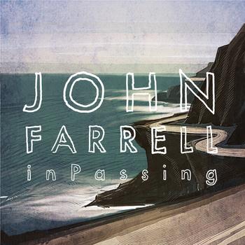 "John Farrell's ""In Passing"""