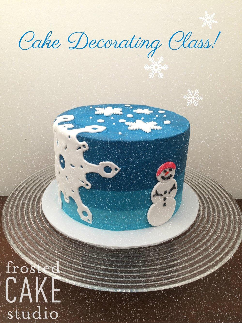 Cake Decorating Class Snowflake Cake Frosted Cake Studio Llc