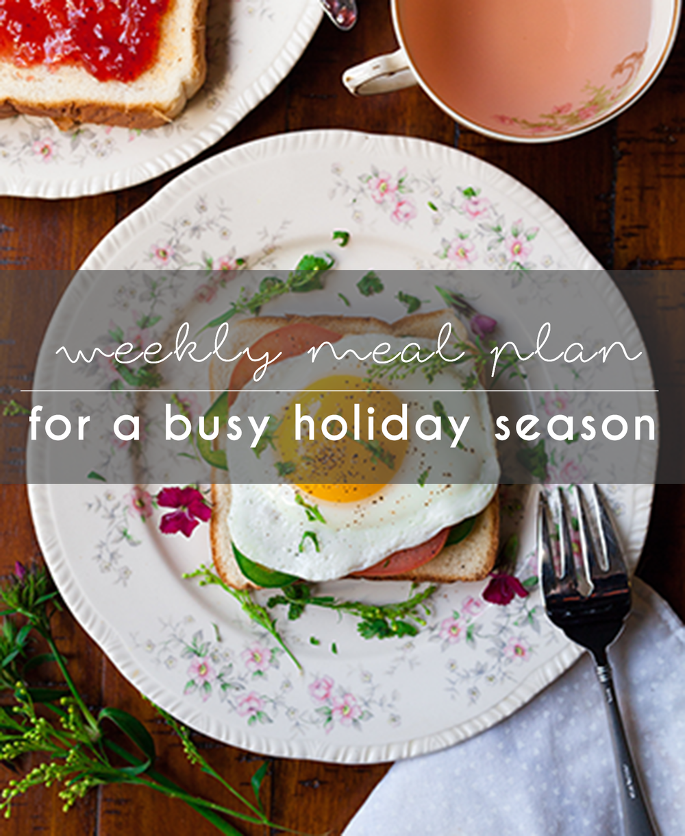 Weekly Healthy Holiday Meal Plan