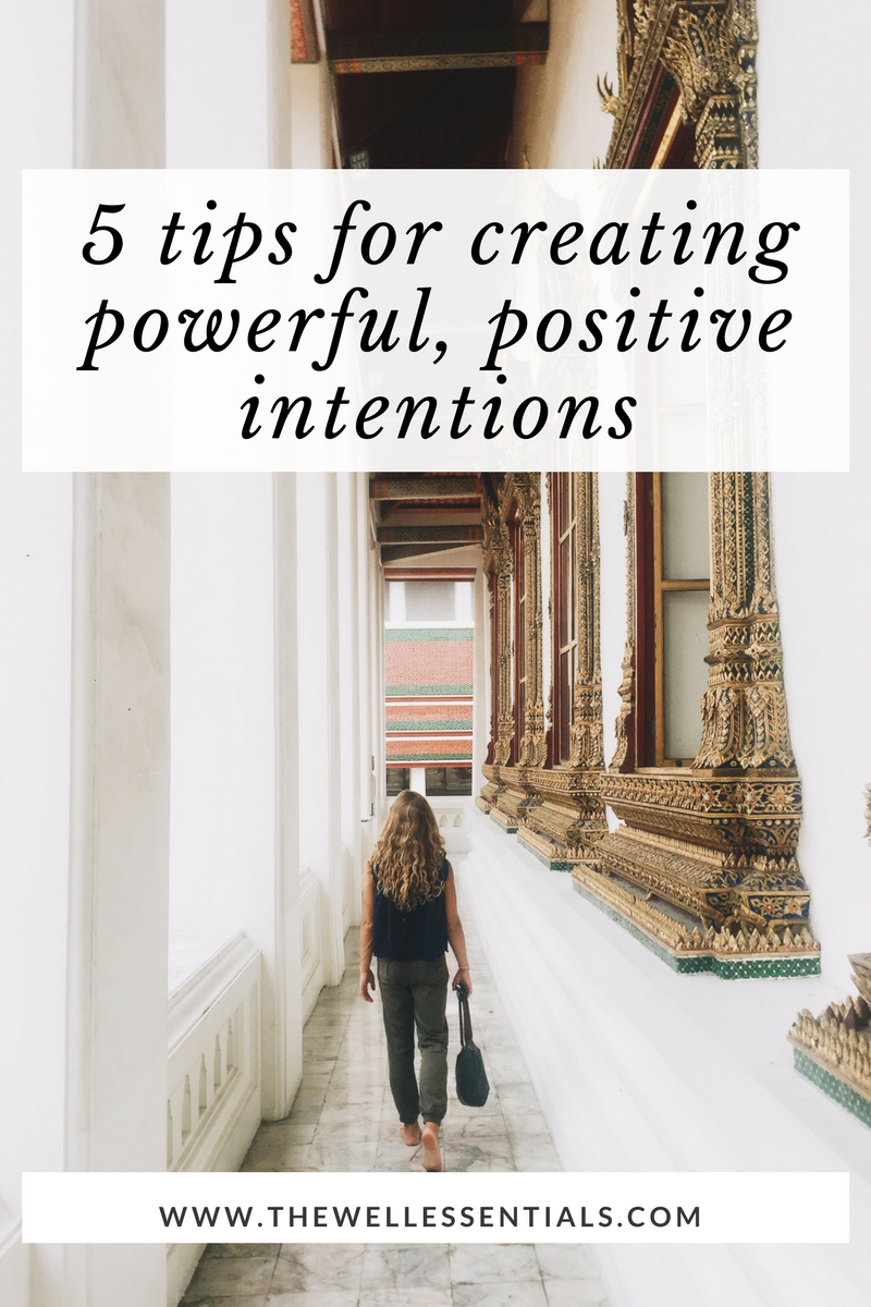 5 Tips For Creating Intentions - How You Can Set Powerful, Positive Intentions Of Your Own.png