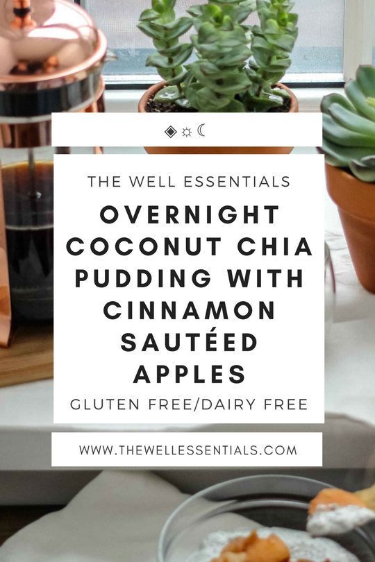 Overnight Coconut Chia Pudding With Cinnamon Sautéed Apples - The Well Essentials.png