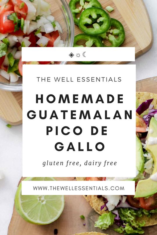 Perfect Homemade Guatemalan Pico de Gallo - The Well Essentials
