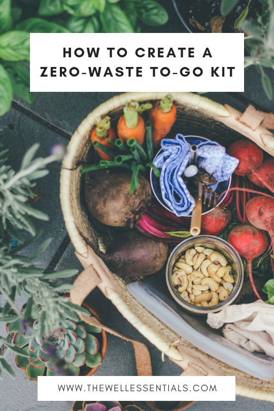 How To Create A Zero-Waste To-Go Kit - The Well Essentials