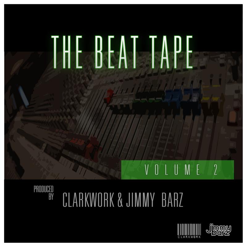 ClarkWork & Jimmy Barz - The Beat Tape Vol. 2