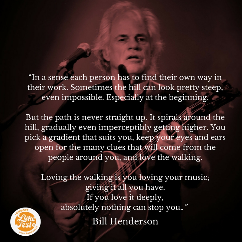 Bill Henderson on the journey of a life in music.