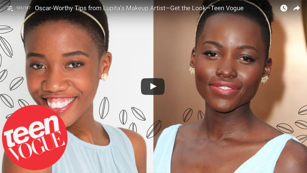 Teen Vogue: Oscar Worthy Tips from Lupita's Makeup Artist (2014) It was great receiving makeup tips from Nick Barose, and meeting Elaine Welteroth. Click on the image to see the full video.