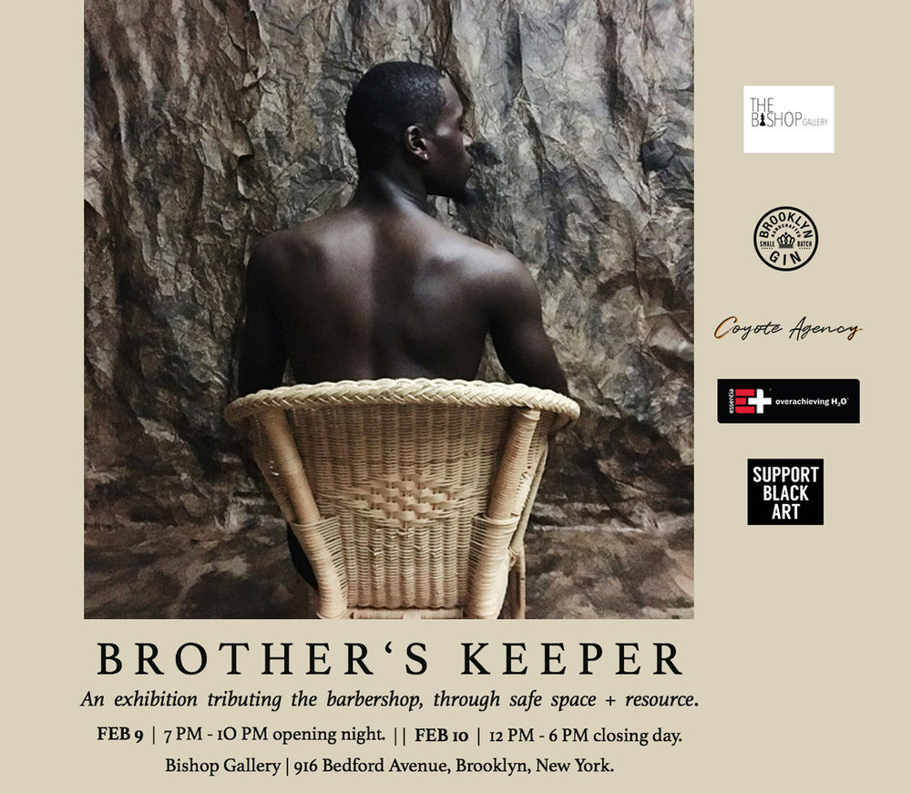 Exhibition of Barbershop Days  RSVP Open Feb 1 - Feb 8, 2018   For a limited time, (February 9, 2018 - February 10, 2018), my work will be on display at the Brother's Keeper showcase at 916 Bedford Avenue, Brooklyn 11205. Click the image above for more details and to RSVP.