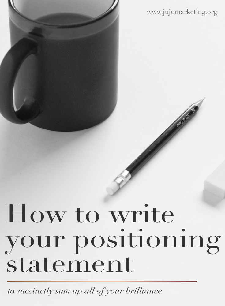 How to write your positioning statement