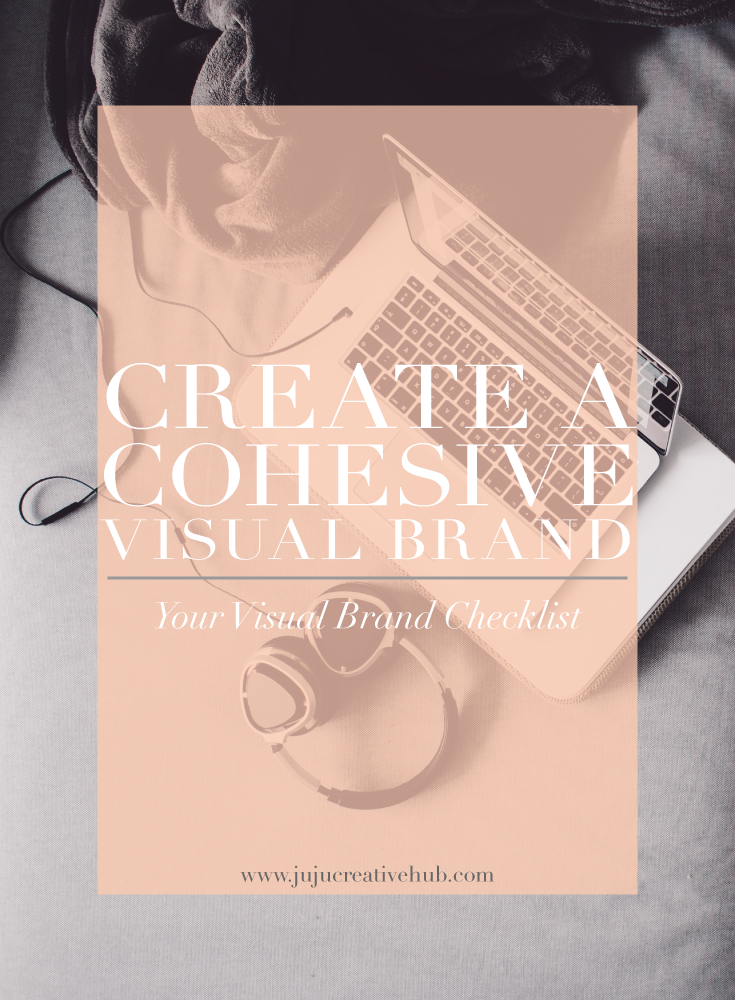 Create A Cohesive Visual Brand