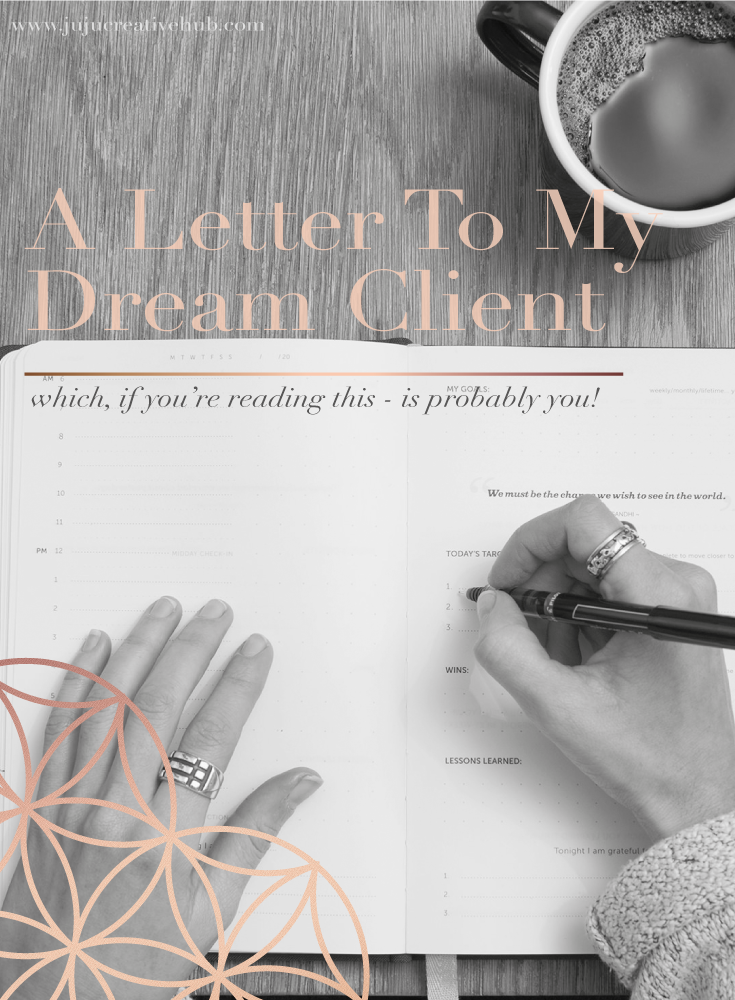A Letter To My Dream Client