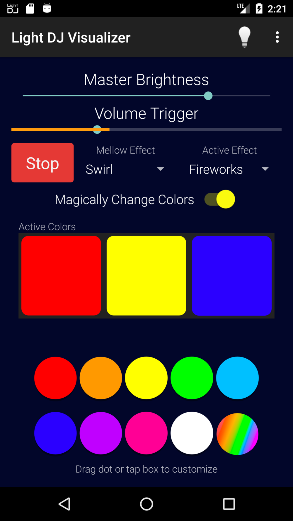 Pick your own custom colors by tapping on one of the Active Colors.