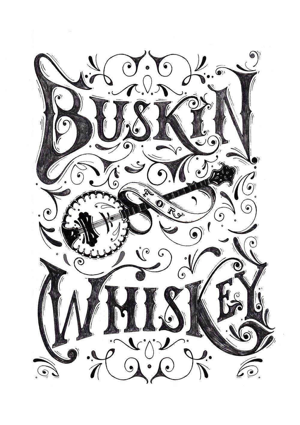 Buskin'For Whiskey - Nashville Typographic Illustration for Flag & Anthem Clothing,2016.