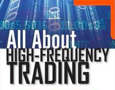 All About High Frequency Trading — Michael Durbin