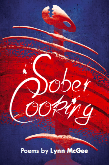"""Sober Cooking"" by Lynn McGee."
