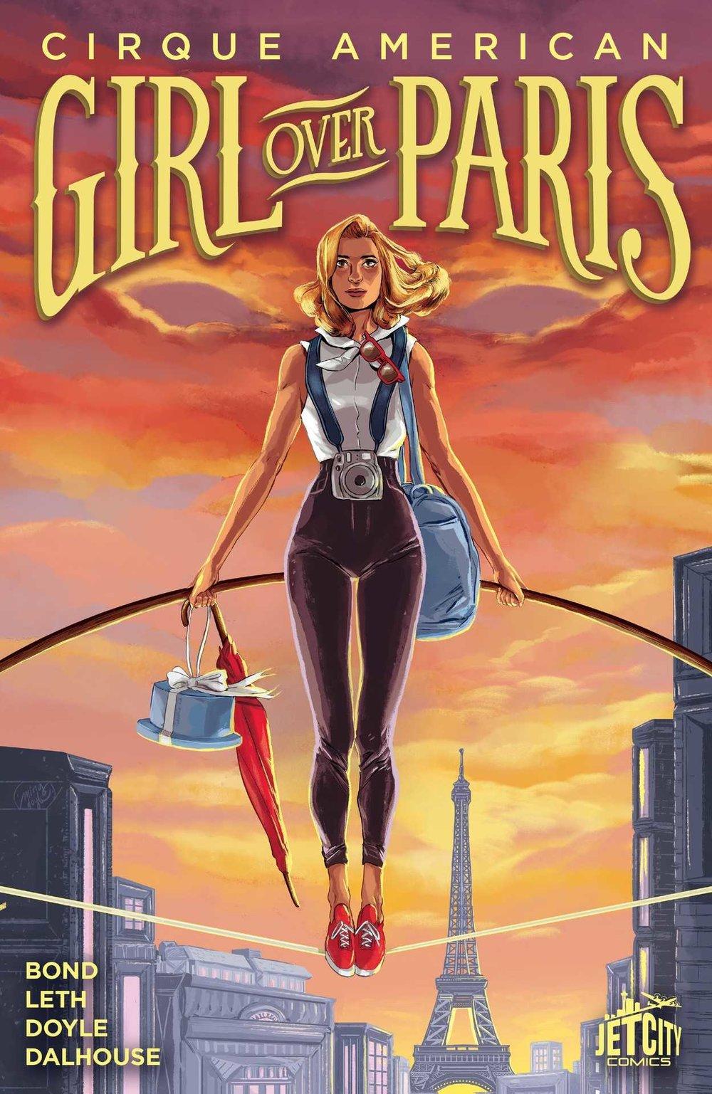 - GIRL OVER PARIS -writer(Jet City Comics, 2016)