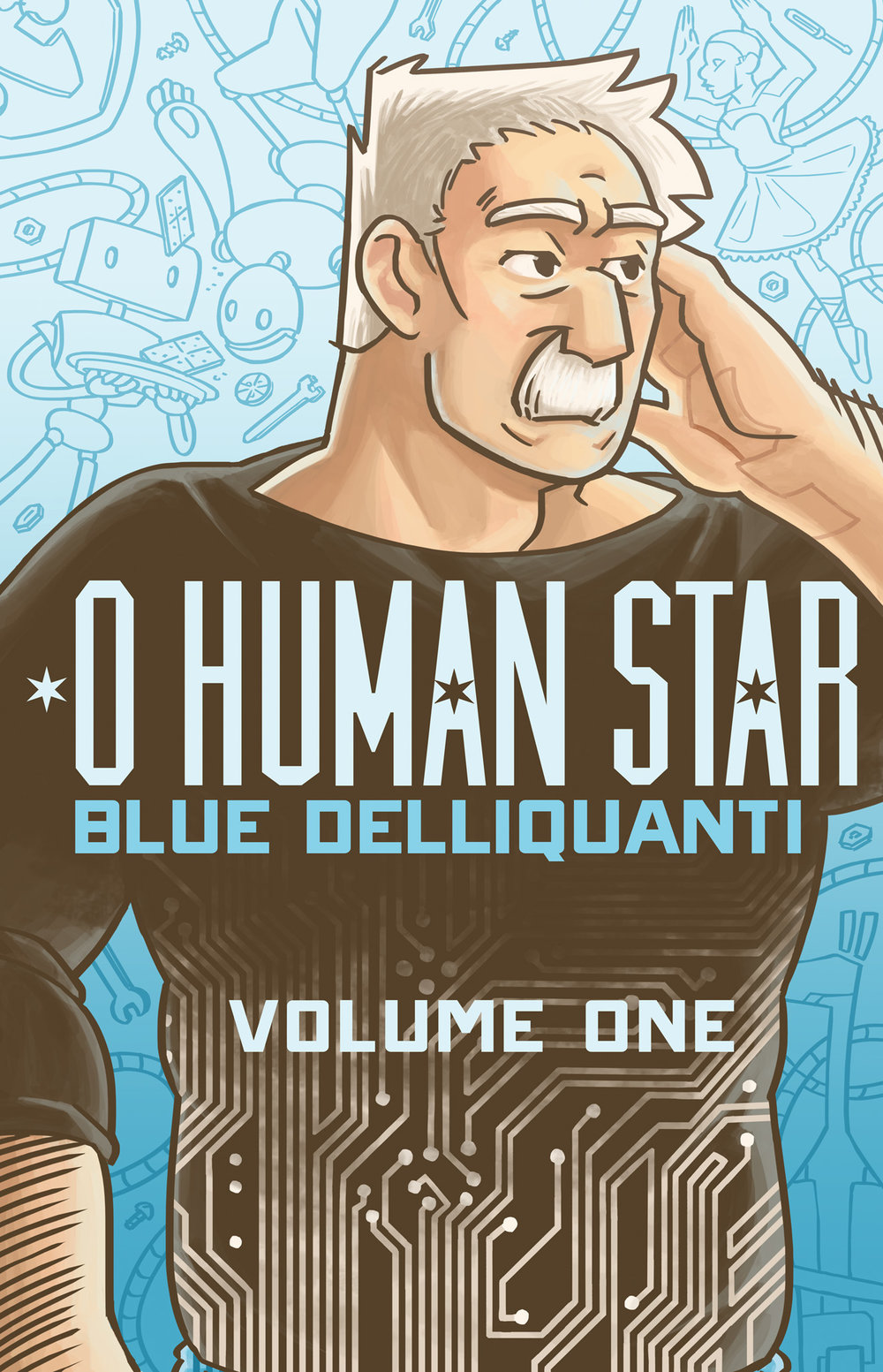 - O HUMAN STAR - Volume One(2015)Alastair Sterling was the inventor who sparked the robot revolution. And because of his sudden death, he didn't see any of it.That is, until he wakes up 16 years later in a robot body that matches his old one exactly. Until he steps outside and finds a world utterly unlike the one he left behind – a world where robots live alongside their human neighbors and coexist in their cities. A world he helped create.Now Al must track down his old partner Brendan to find out who is responsible for Al's unexpected resurrection, but their reunion raises even more questions.Like who the robot living with Brendan is. And why she looks like Al. And how much of the past should stay in the past…