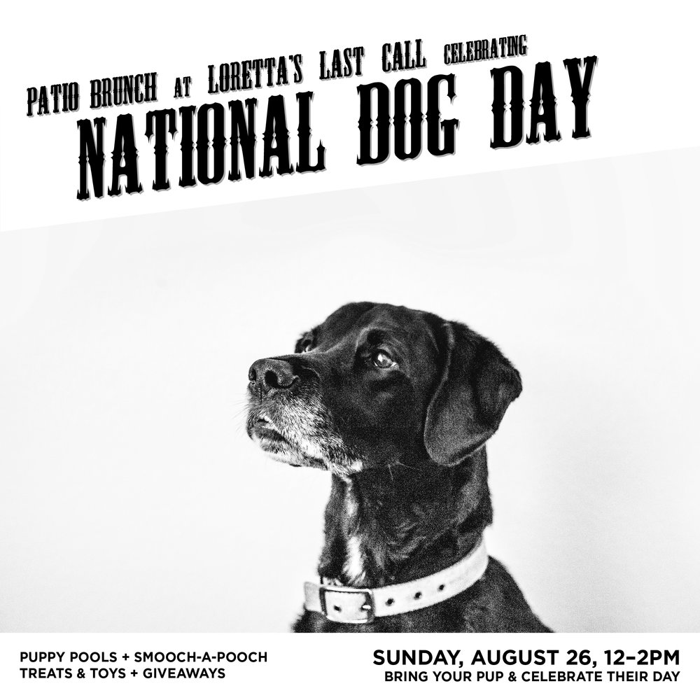 Loretta's is celebrating National Dog Day with a patio brunch.