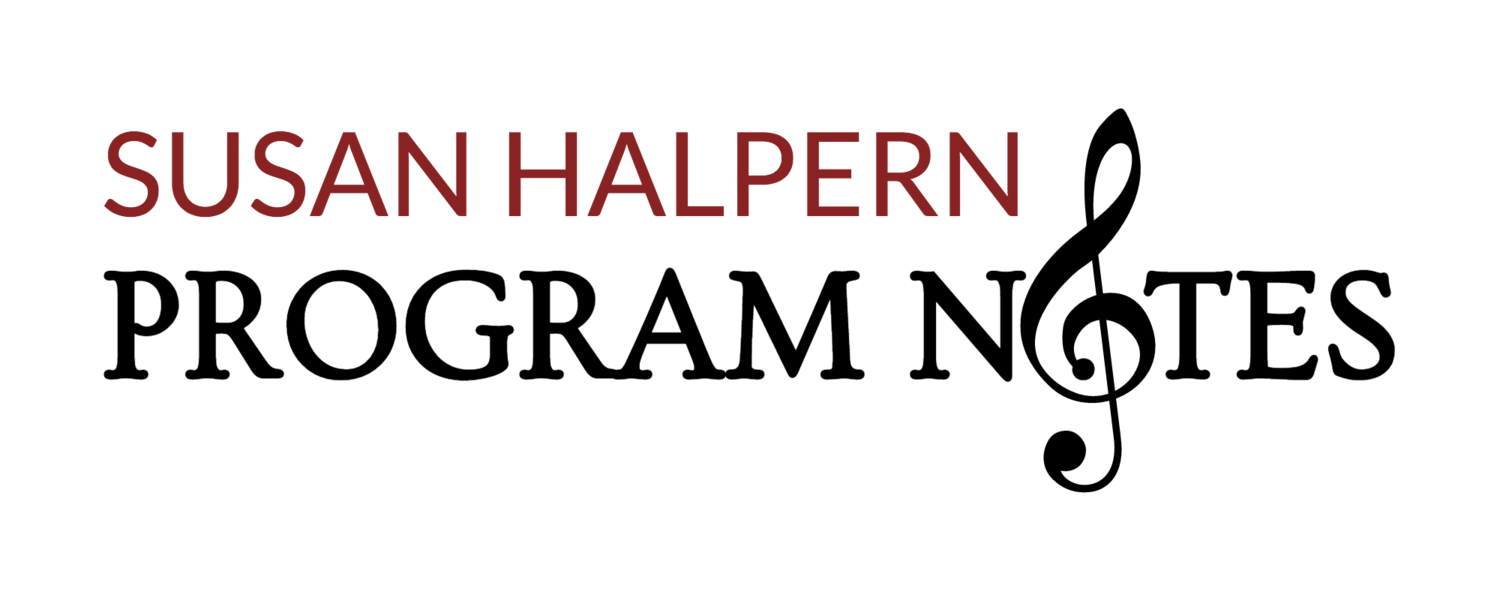 Susan Halpern Program Notes