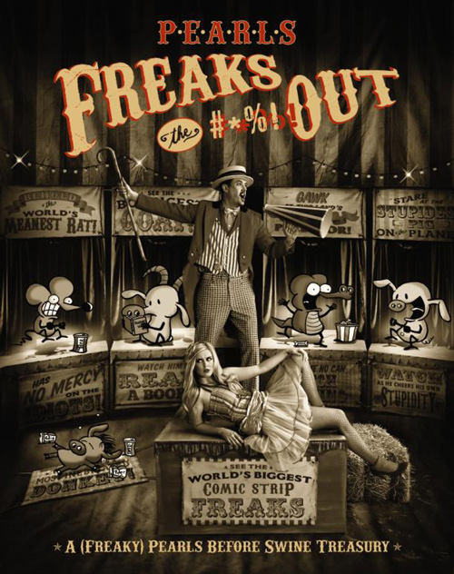 Pearls Freaks the #*%# Out: A Pearls Before Swine Treasury