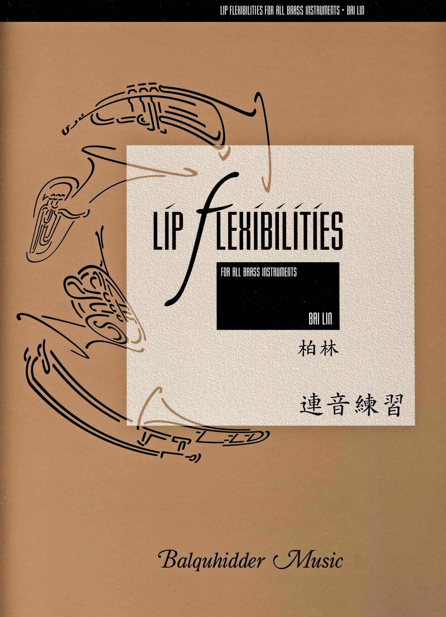 Lip Flexibilities (Bai Lin) — Balquhidder Music