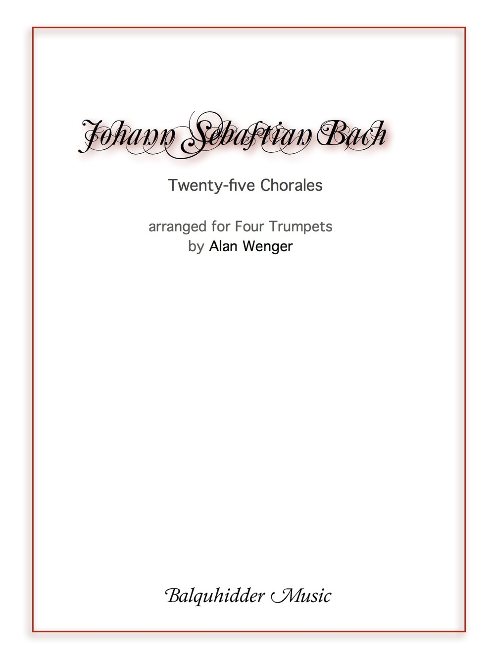 25 Chorales For Four Trumpets Js Bach Balquhidder Music