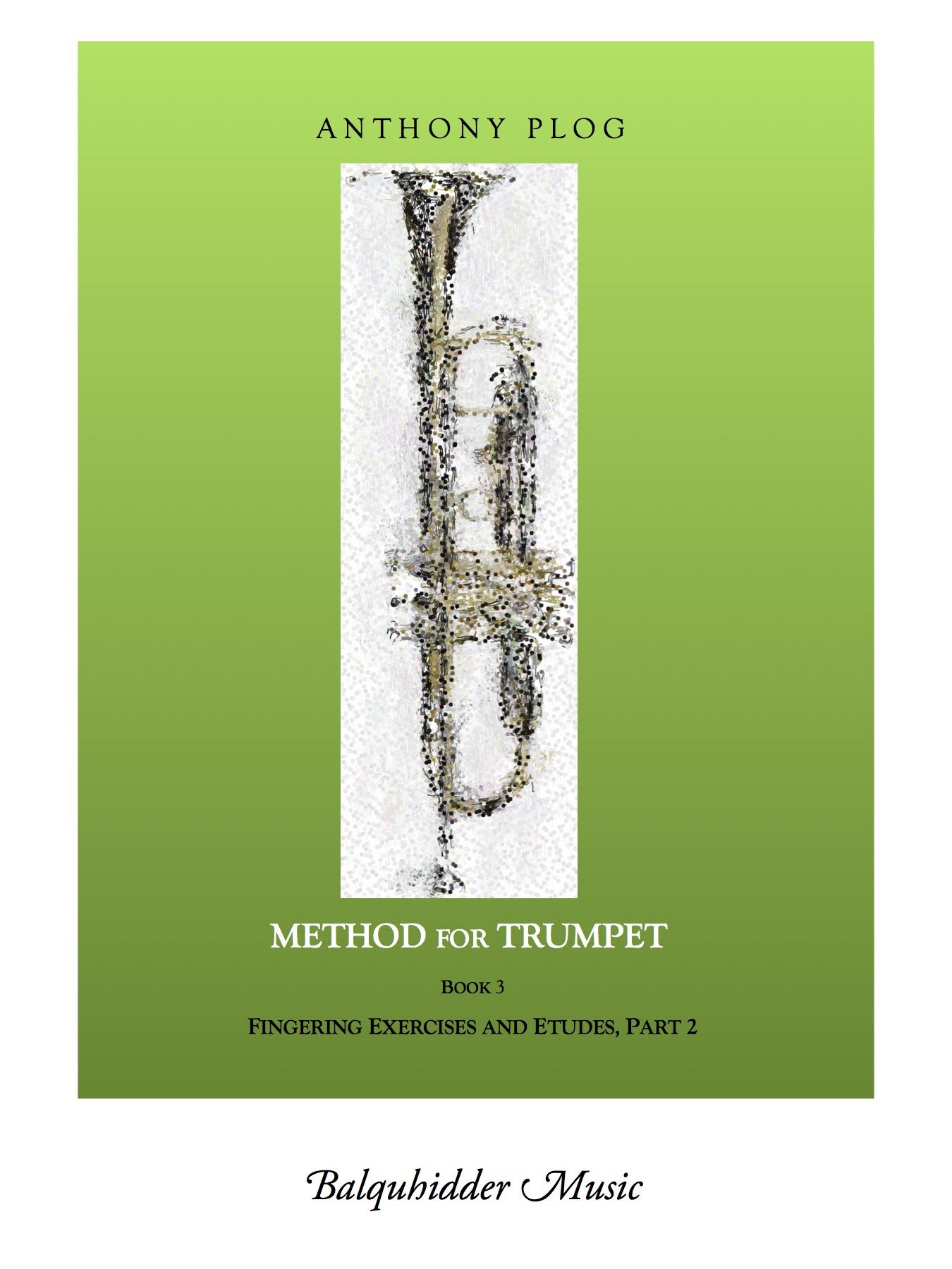 Method for Trumpet, Book 3 (Plog) — Balquhidder Music