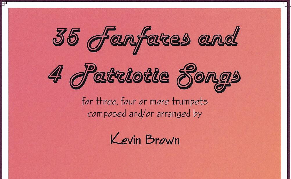35 Fanfares and 4 Patriotic Songs (Brown)
