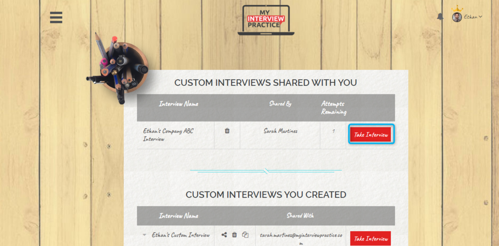 "- Step 4: On the custom interview page, click ""Take Interview"" next to the interviews that we have shared with you. This will take you into the Interview Simulator to take your mock interview."