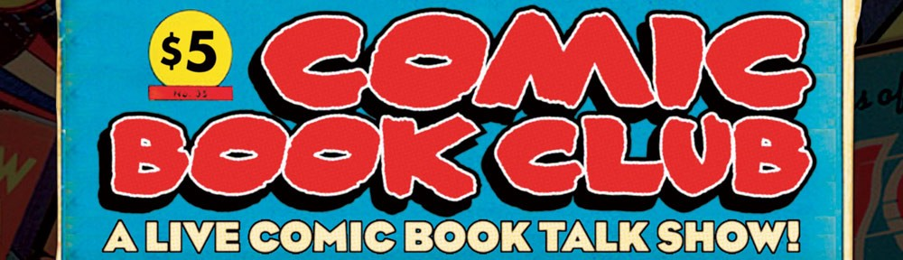 Tonight I'll be doing a talk at  Fontana's  for  Comic Book Club Live!   It's at 7pm tonight. Free admission!  105 Eldridge St, New York.