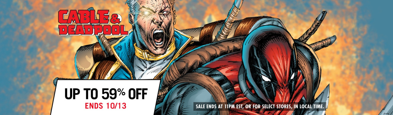 Comixology's got a sale on the whole  Cable and Deadpool  series– it's just for today, so git while the gittin's good!