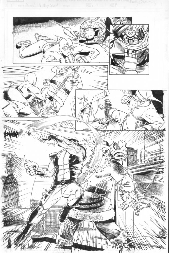 "Well, damn, Wolverine's DEFINITELY not going to be on Santa's ""nice"" list this year…   This is a page from the 2005 Marvel Holiday Special, which was my very first Marvel gig.  The original art's still for sale with my art deal Anthony Snyder, so maybe if you've got someone on your own ""nice"" list who's a Wolverine fan… Just throwin it out there ;)  Anyway, you can check out my available art here–  http://www.anthonyscomicbookart.com/ArtistGalleryRoom.asp?ArtistId=1172"