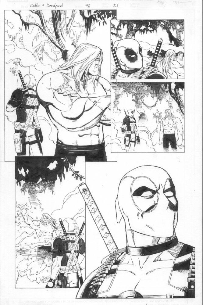 For all of you who have been asking about picking up some of my original art, check out Anthony's Comic Book Art here–  http://www.anthonyscomicbookart.com/ArtistGalleryRoom.asp?ArtistId=1172    I've got a bunch of pages from my  Cable & Deadpool  run,  Incredible Hercules ,  Amazing Spider-Man ,  Alpha Flight  and some other stuff.    Here's a page from Cable & Deadpool available at the site.  Check it out for more!