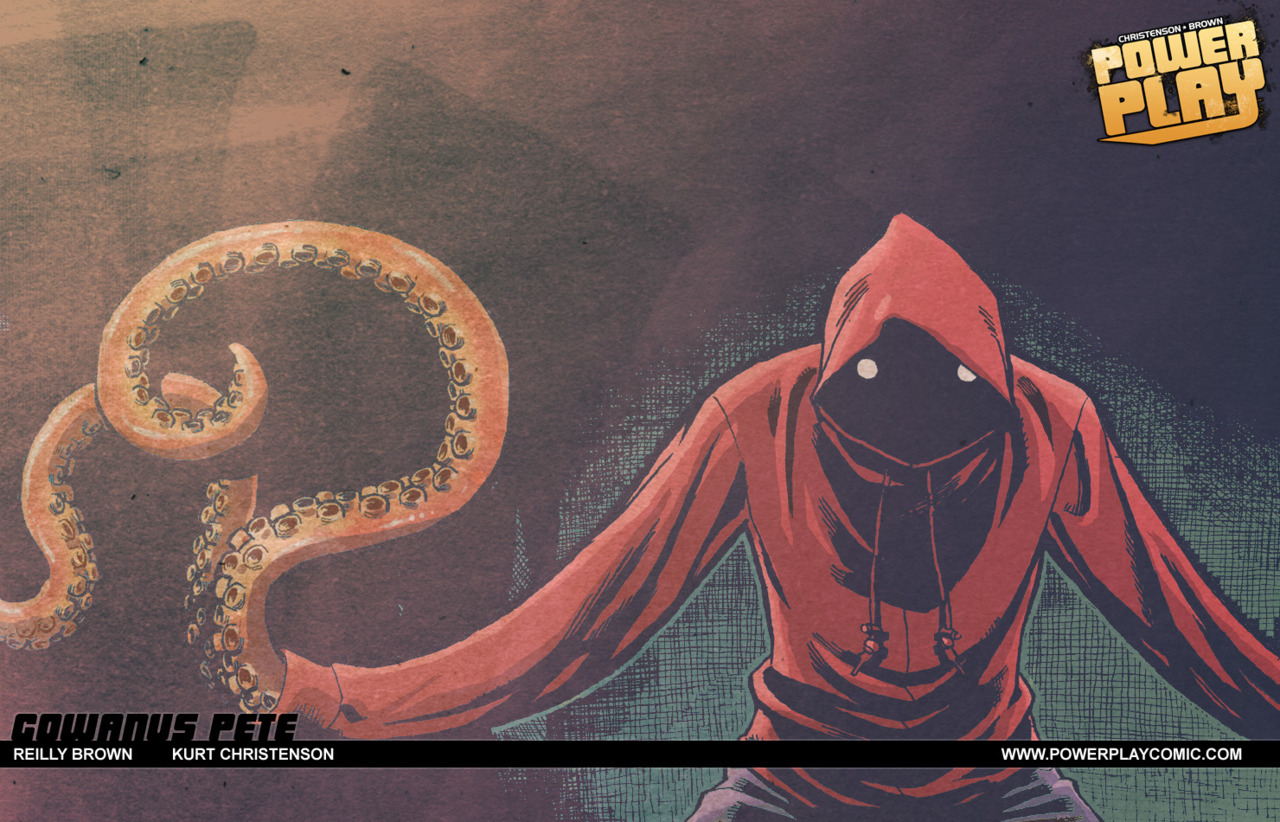 POWER PLAY #1 is now available on Comixology, download it here– https://comics.comixology.com/#/issue/15163/Power-Play-1 Here's a wallpaper of the ever-tentacles of Gowanus Pete to put on your desktop. You may need to go to my DA page to get the full-sized image–http://reillybrown.deviantart.com/art/Gowanus-Pete-wallpaper-263206771 Also, I'll be at New York Comic Con this weekend in artist alley at table N2, so look for me there!  Rumor is that Gowanus Pete himself may make an appearance… For more info on what we're doing at the convention, including the Official Power Play Scavenger Hunt, make sure to check out the Power Play blog at http://www.powerplaycomic.com/