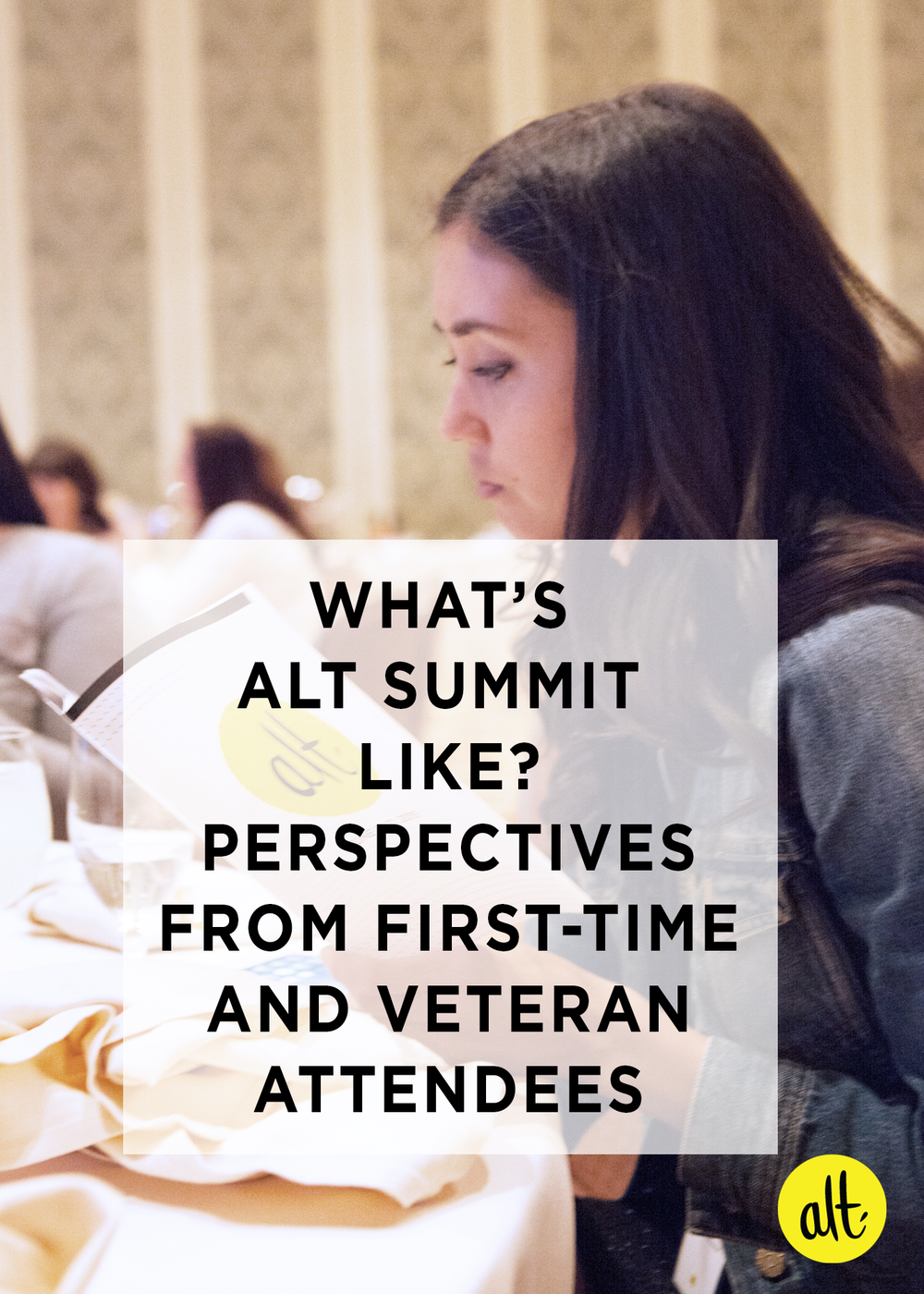 What-Alt-Summit-is-Like-from-First-time-Veteran-Attendees