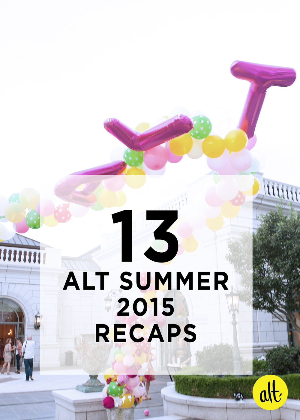 Thirteen-Alt-Summer-2015-Recaps