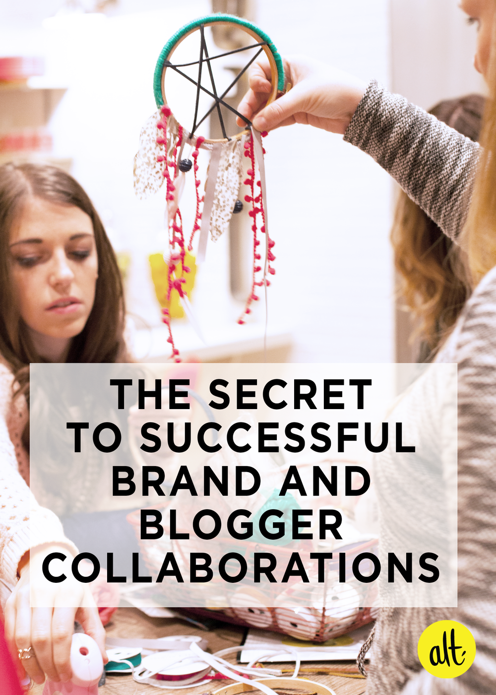 The-Secret-to-Successful-Brand-Blogger-Collaborations