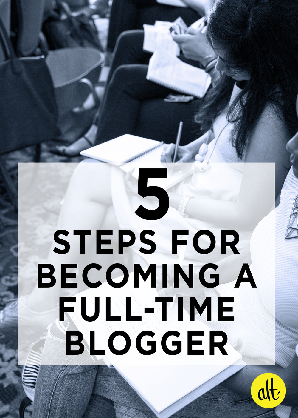 Five-Steps-for-Becoming-a-Full-Time-Blogger