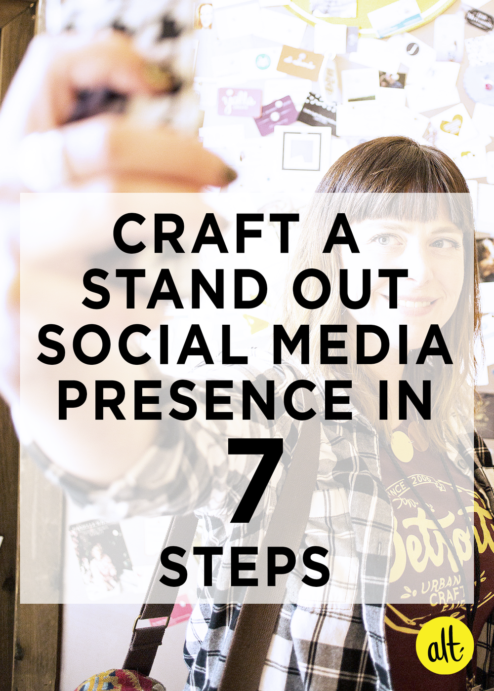Craft-a-Standout-Social-Media-Presence-in-Seven-Steps