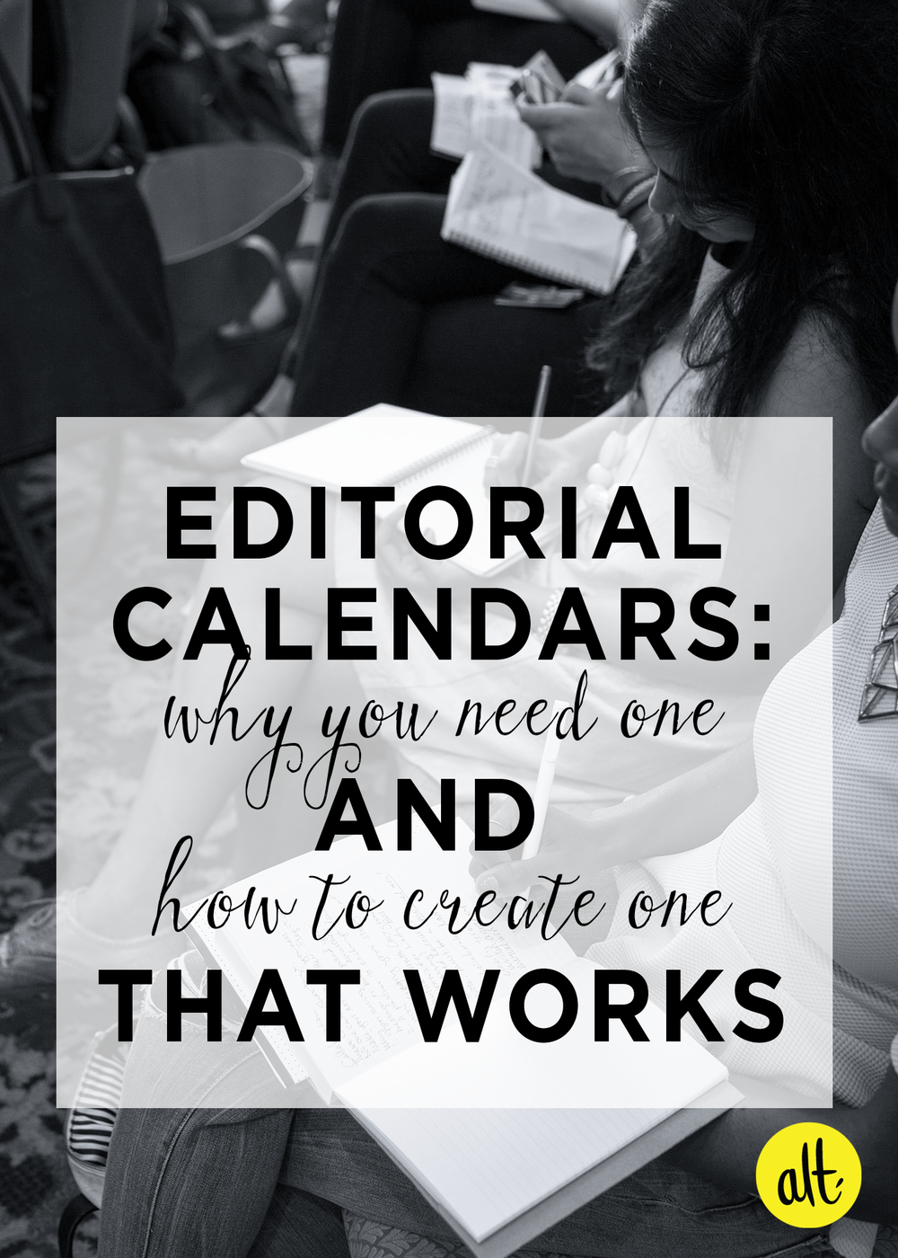 Why-You-Need-An-Editorial-Calendar-and-How-to-Create-One-That-Works-For-You